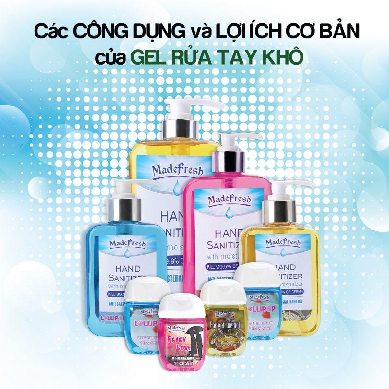 Công dụng và lợi ích cơ bản của gel rửa tay khô madefresh.